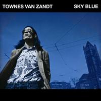 Townes Van Zandt-Sky Blue (LTD)