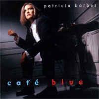 Patricia Barber – Café Blue(LTD)