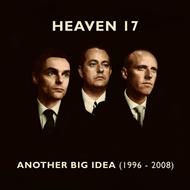 HEAVEN 17-Another Big Idea1996-2008(LTD)
