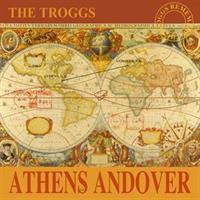The Troggs – Athens Andover(RSD2019)