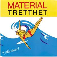 The Aller Værste!-Materialtretthet