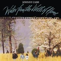 Johnny Cash-Water From the Wells of Home