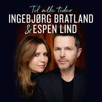 Ingebjørg Bratland & Espen Lind-Til Alle Tider