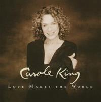 Carole King-Love Makes the World