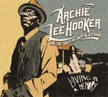 ARCHIE LEE HOOKER AND THE COAST TO COAST BLUES BAND LIVING IN A MEMORY
