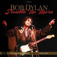Bob Dylan-Trouble no more-The Bootleg series vol.1