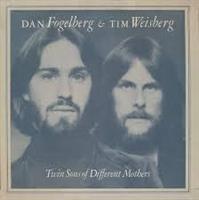 DAN FOGELBERG/TIM WEISBERG-Twin Sons of Diffe
