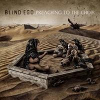 BLIND EGO-Preaching To the Choir(LTD)