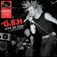 G.B.H.-Give Me Fire: Live At the Showplace, July 1