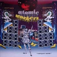 Atomic Workers-Embryonic Suicide