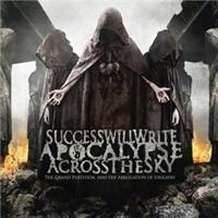 Success Will Write Apocalypse-Grand Partition and