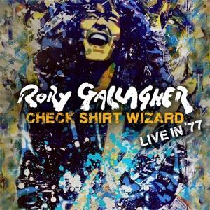 RORY GALLAGHER-Check Shirt Wizard - Live In '77