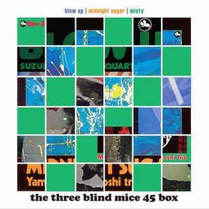 Three Blind Mice -Blow Up/Midnight Sugar/Misty(Impex)
