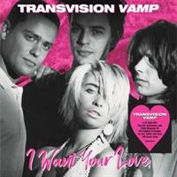 TRANSVISION VAMP-I Want Your Love