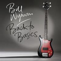 Bill Wyman-Back To Basics