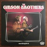 The Gibson Brothers-Mockingbird