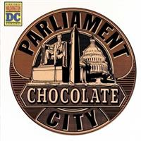 PARLIAMENT -CHOCOLATE CITY