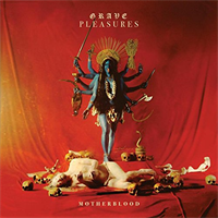 Grave Pleasures-Motherblood