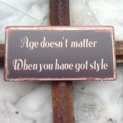 Magnet Age doesn't matter when you have got style