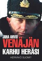 VENÄJÄN KARHU HERÄSI -HERÄÄKÖ SUOMI - JUHA AHVIO
