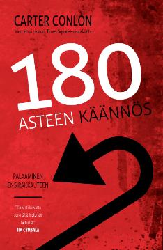 180 ASTEEN KÄÄNNÖS - CARTER CONLON