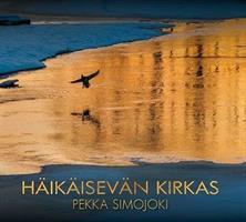 HÄIKÄISEVÄN KIRKAS - PEKKA SIMOJOKI CD