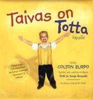TAIVAS ON TOTTA-LAPSILLE - TODD JA SONJA BURPO, WILSON ONG