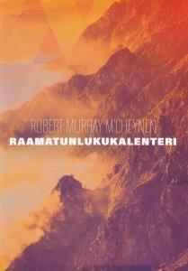 RAAMATUNLUKUKALENTERI A6 - ROBERT MURRAY M'CHEYNEN