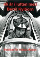 46 år i luften med Bertil Kylborn