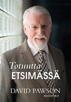 TOTUUTTA ETSIMÄSSÄ - DAVID PAWSON