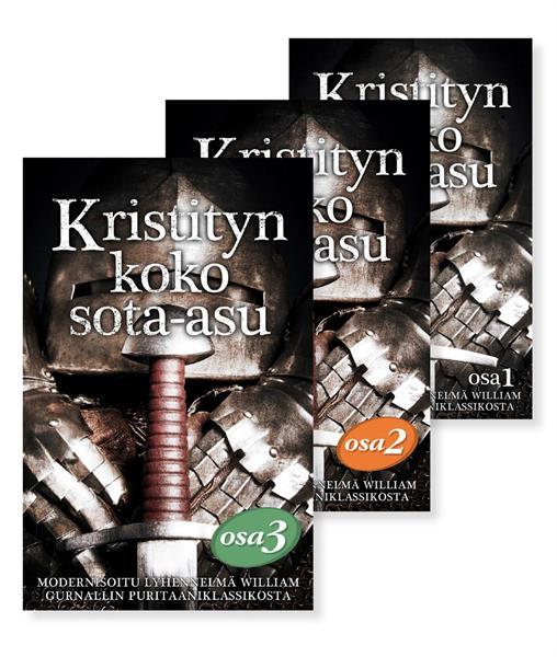 KRISTITYN KOKO SOTA-ASU SARJA (OSAT 1, 2, 3)  - WILLIAM GURNALL