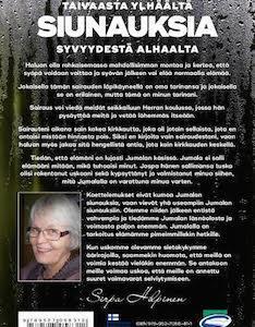 SIUNAUKSIA TAIVAASTA YLHÄÄLTÄ SYVYYDESTÄ ALHAALTA - SIRPA HILPINEN