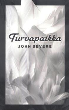 TURVAPAIKKA - JOHN BEVERE