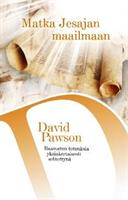 MATKA JESAJAN MAAILMAAN - DAVID PAWSON
