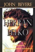 HERRAN PELKO - JOHN BEVERE