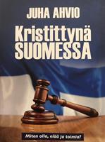 KRISTITTYNÄ SUOMESSA - JUHA AHVIO