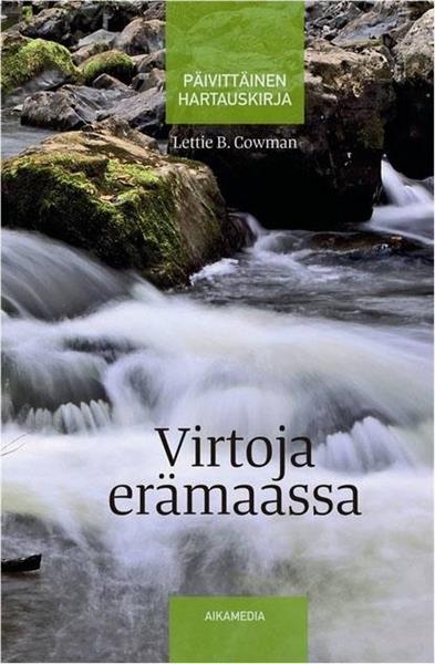 VIRTOJA ERÄMAASSA - LETTIE B. COWMAN