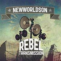 NEWWORLDSON - REBEL TRANSMISSION CD