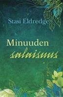 MINUUDEN SALAISUUS - STASI ELDREDGE