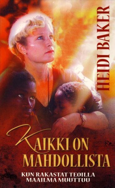 KAIKKI ON MAHDOLLISTA - HEIDI BAKER