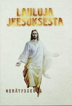 LAULUJA JEESUKSESTA - NUOTTIKIRJA