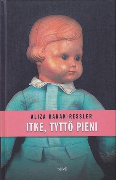 ITKE, TYTTÖPIENI - ALIZA BARAK-RESSLER