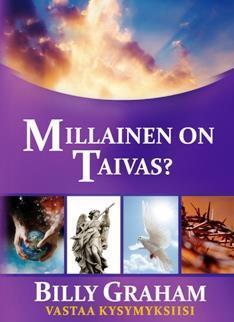 MILLAINEN ON TAIVAS? - BILLY GRAHAM
