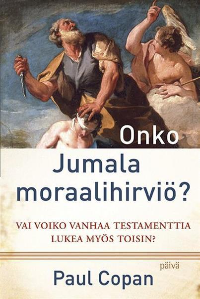 ONKO JUMALA MORAALIHIRVIÖ - PAUL COPAN