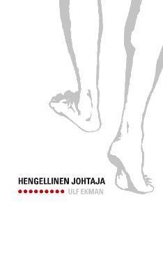 HENGELLINEN JOHTAJA - ULF EKMAN
