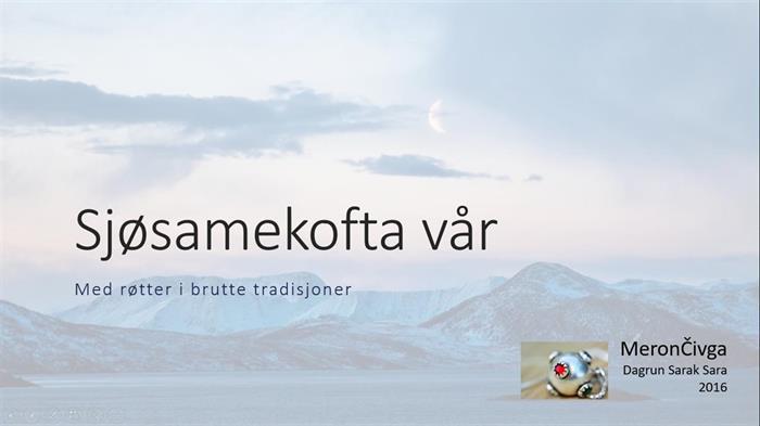 28.10.2016 - Sjøsame-hjemme-historien. Endelig :)