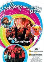 HILLSONG KIDS - LIVE WORSHIP - JESUS IS MY SUPERHERO DVD