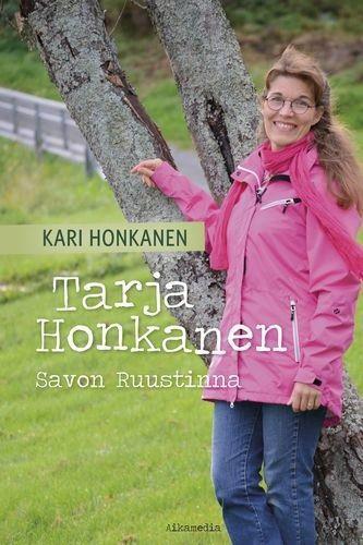 TARJA HONKANEN SAVON RUUSTINNA - KARI HONKANEN