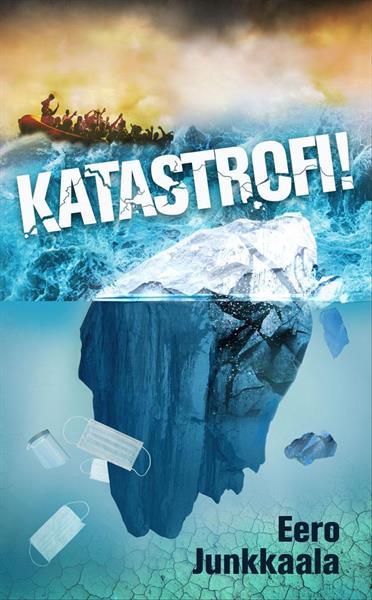 KATASTROFI! - EERO JUNKKAALA