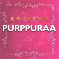 JUKKA SALMINEN - PURPPURAA CD